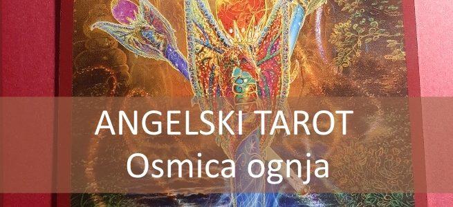 Angelski tarot OSMICA OGNJA